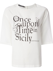 Dolce And Gabbana 'Once Upon A Time.' T Shirt White
