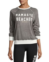 Spiritual Gangster Namaste Beaches Boyfriend Sweatshirt Gray