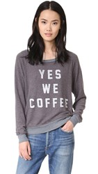 Sol Angeles Yes We Coffee Sweatshirt Ebony