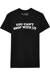 Brian Lichtenberg You Can't Shop With Us Printed Cotton T Shirt