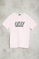 Forever 21 Okay Graphic Tee Pink Black