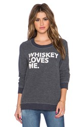 Chaser Whiskey Loves Me Sweatshirt Black