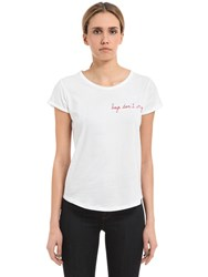 Maison Labiche Boys Don't Cry Embroidery Jersey T Shirt