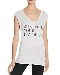 Pam And Gela Don't Quit Kate Tee White