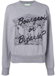 Aries 'Bourgeois Or Bizarre' Sweatshirt Grey
