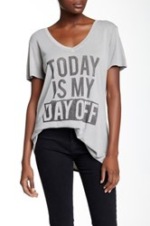 Signorelli Today Is My Day Off Tee Gray