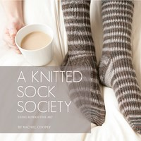 Rowan A Knitted Sock Society By Rachel Coopey Knitting Pattern Book