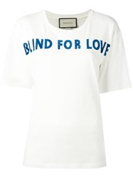 Gucci Blind For Love T Shirt White