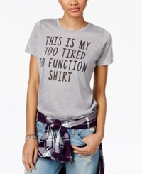 Mighty Fine Juniors' Too Tired Graphic T Shirt Heather Grey