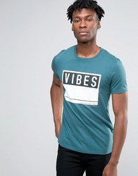 Asos T Shirt With Vibes Print In Teal Indian Teal Blue