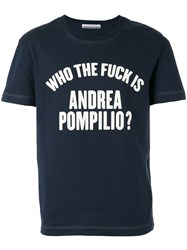 Andrea Pompilio 'Who The Fuck' T Shirt Blue