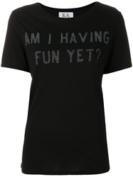 Zoe Karssen Am I Having Fun Yet T Shirt Cotton Modal Black