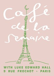 Semaine Luke Edward Hall X Cafe De La Signed Artist Print Eiffel Tower Pink Edition Of 50