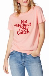 Ban.Do Ban. Do Not Without My Coffee Classic Tee Pink