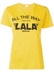 Lala Berlin Slogan Print T Shirt Yellow