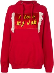 House Of Holland I Love My Job Hoodie Red