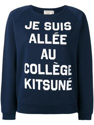 Maison Kitsune Quote Print Sweatshirt Blue