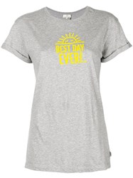 Anya Hindmarch Best Day Ever T Shirt Grey