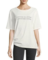 Public School Everything I Like Crewneck Cotton T Shirt White