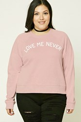 Forever 21 Plus Size Love Me Sweatshirt Dusty Pink Cream