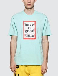 Have A Good Time Frame T Shirt