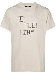 Zadig And Voltaire 'I Feel Fine' Printed T Shirt Neutrals