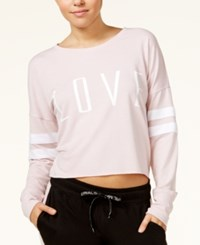 Material Girl Active Juniors' Love Graphic Sweatshirt Only At Macy's Shimmer Pink