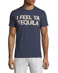 Chaser Tequila Feels Slogan Tee Blue