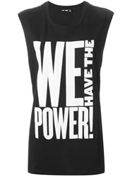 Blk Dnm We Have The Power Top Black