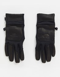 The North Face Etip Leather Gloves In Black