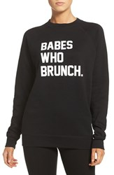 Brunette Women's The Label 'Babes Who Brunch' Crewneck Sweatshirt