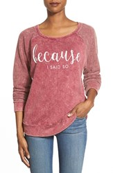 Women's Signorelli 'Because I Said So' Screenprint Thermal Top Because I Said So Merlot