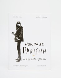 Books How To Be Parisian Book Multi