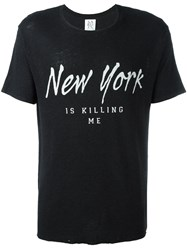 Zoe Karssen New York Is Killing Me T Shirt Black