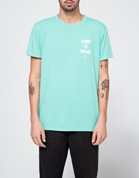Surf Is Dead No More Pain Turquoise