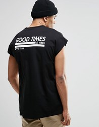 Asos Oversized Sleeveless T Shirt With Good Times Print And Burnout Wash Black