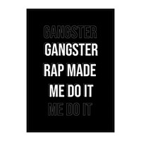 Mood Gangster Rap Quote Print Black And White