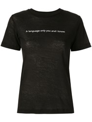 Song For The Mute Slogan T Shirt Black