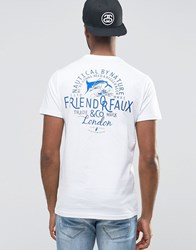 Friend Or Faux T Shirt White