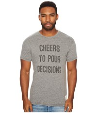 The Original Retro Brand Cheers To Pour Decisions Short Sleeve Tri Blend Tee Streaky Grey T Shirt Pewter