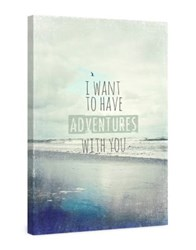 Marmont Hill I Want To Have Adventures With You Painting Print On Wrapped Canvas Grey