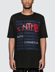 Faith Connexion Ntmb S S T Shirt