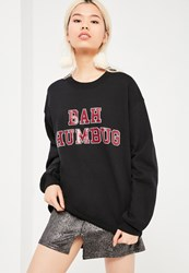 Missguided Black Bah Humbug Christmas Sweatshirt