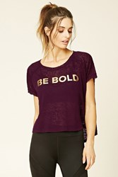 Forever 21 Active Be Bold Burnout Tee