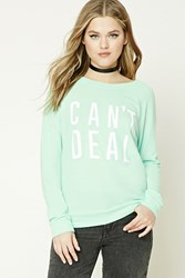 Forever 21 Cant Deal Graphic Sweater Mint