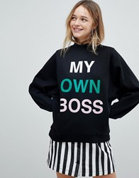 Monki My Own Boss Sweatshirt Black