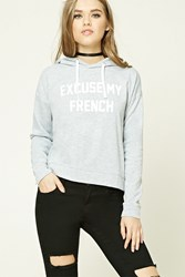 Forever 21 Excuse My French Hoodie Heather Grey Cream