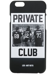 Les Artists Art Ists 'Private Club' Iphone 6 6S Case Men Plastic One Size Black