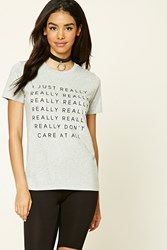 Forever 21 Don't Care Graphic Tee Grey Black