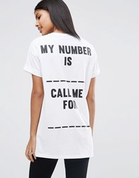 Asos T Shirt With Call Me Print In Longline Fit White